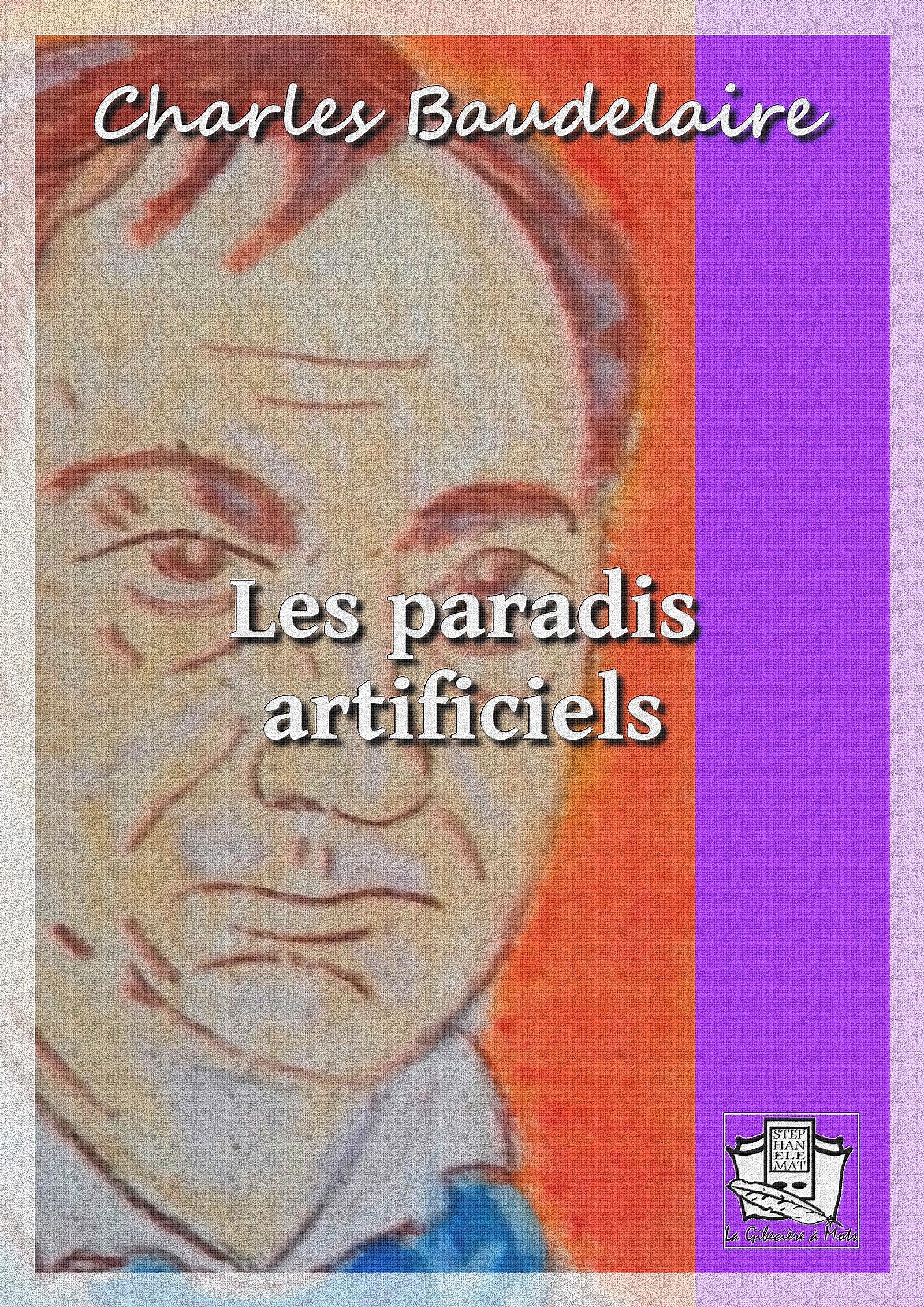 Les paradis artificiels