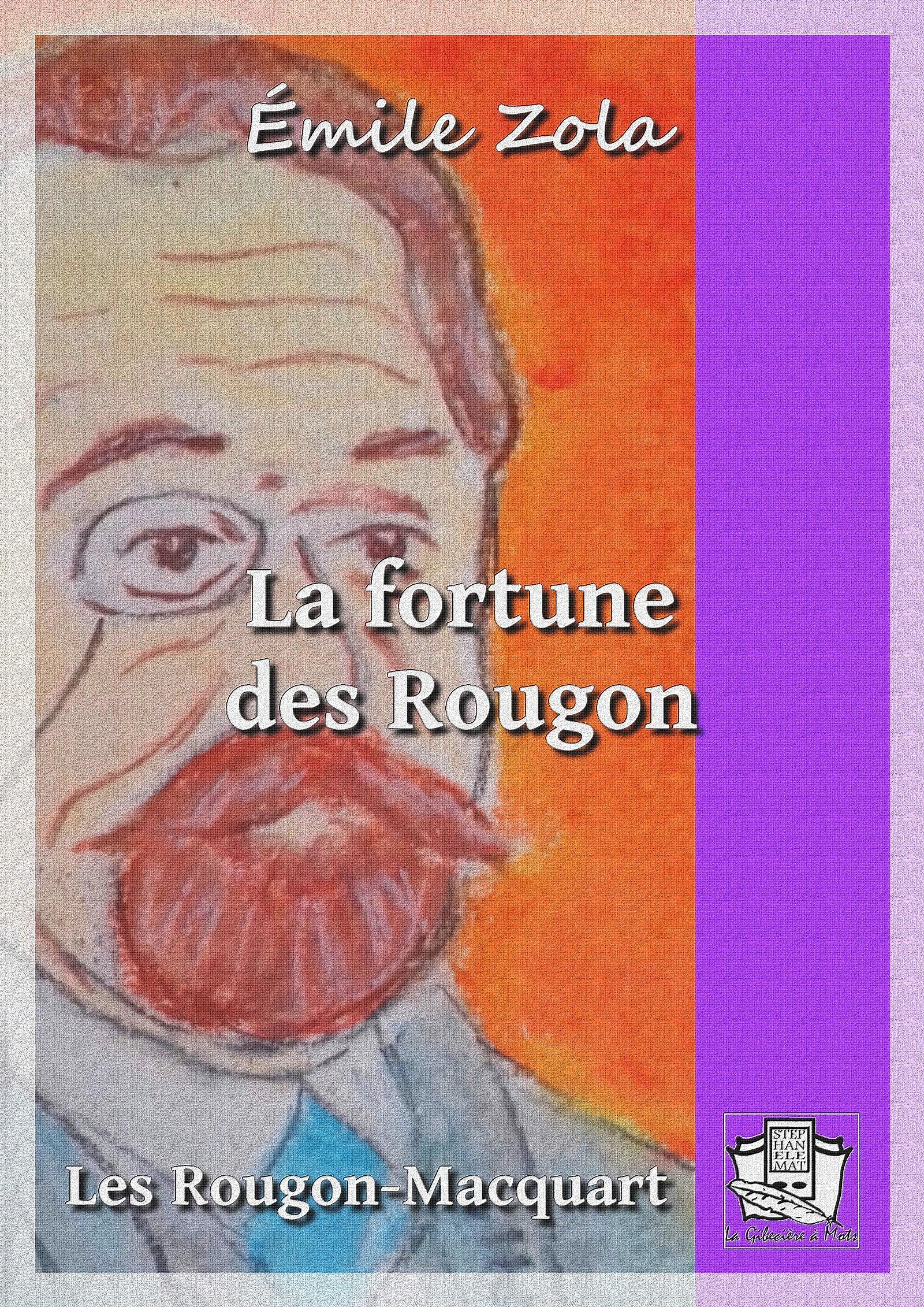 La fortune des Rougon, LES ROUGON-MACQUART 1/20