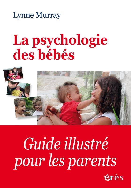 LA PSYCHOLOGIE DES BEBES