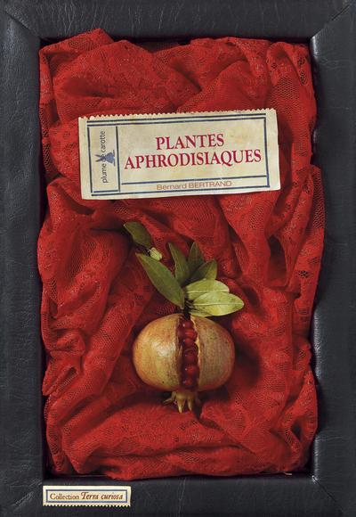 PLANTES APHRODISIAQUES