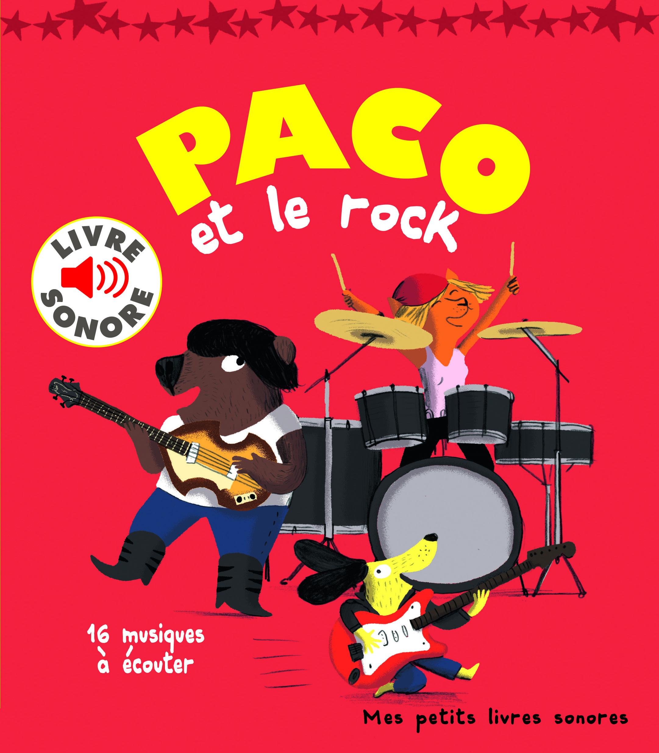 PACO ET LE ROCK - 16 MUSIQUES A ECOUTER