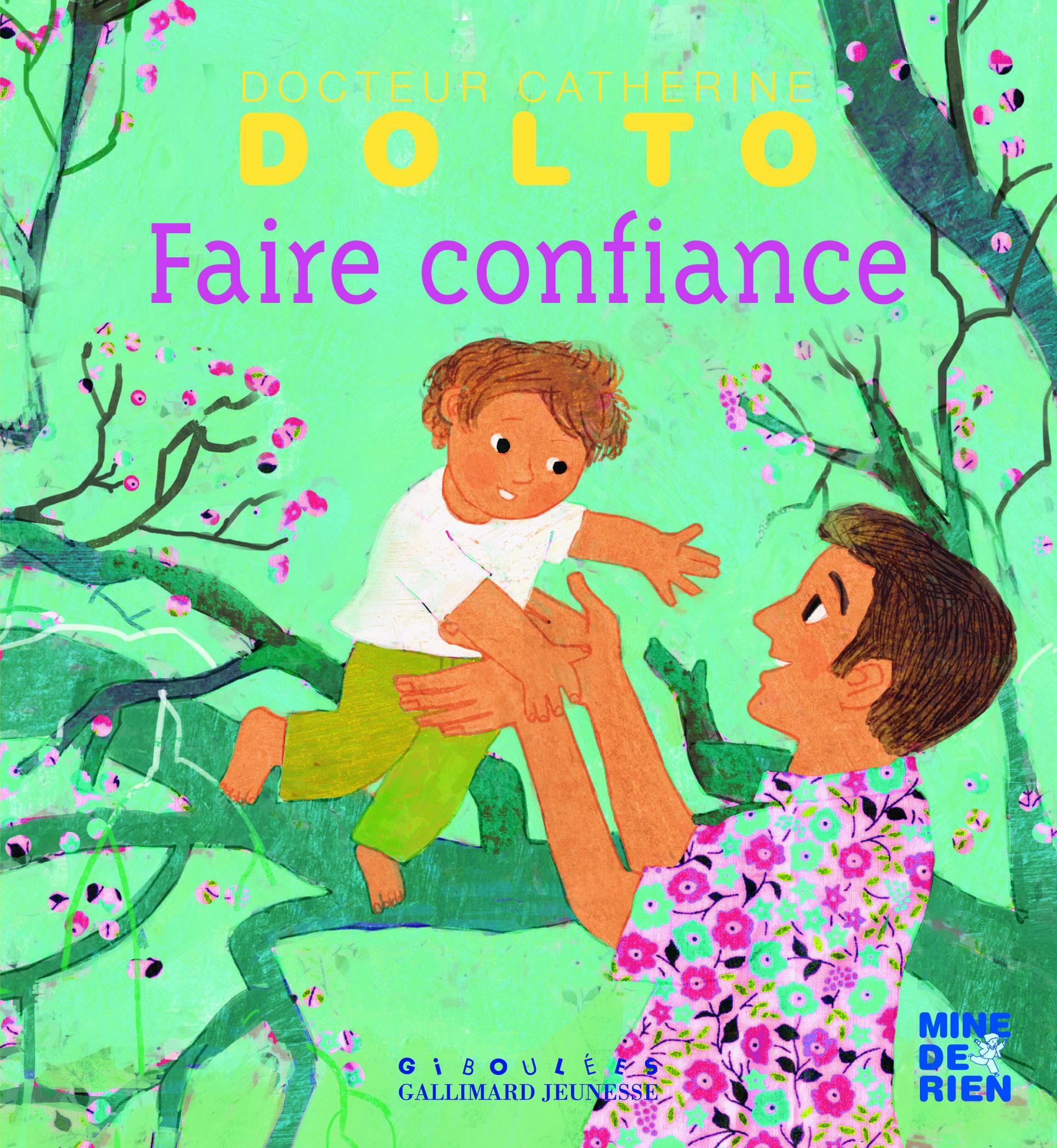FAIRE CONFIANCE