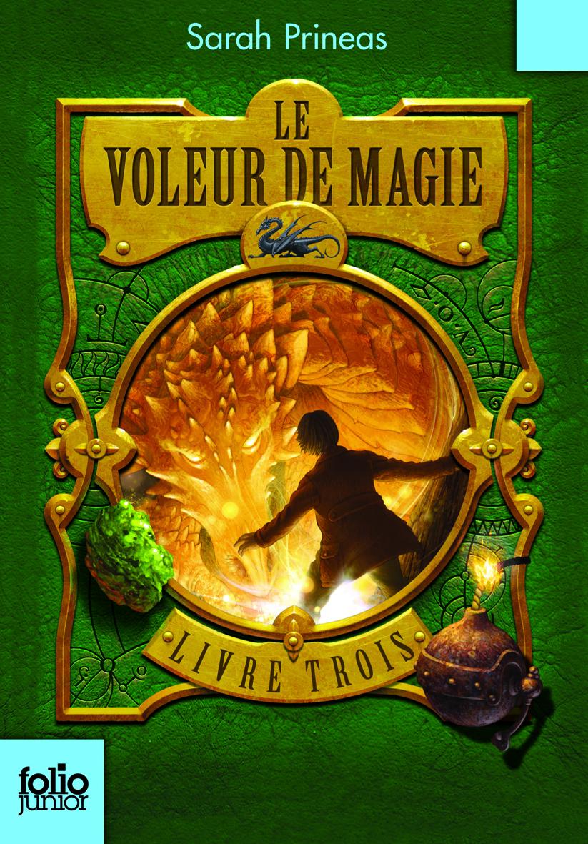 LE VOLEUR DE MAGIE T3
