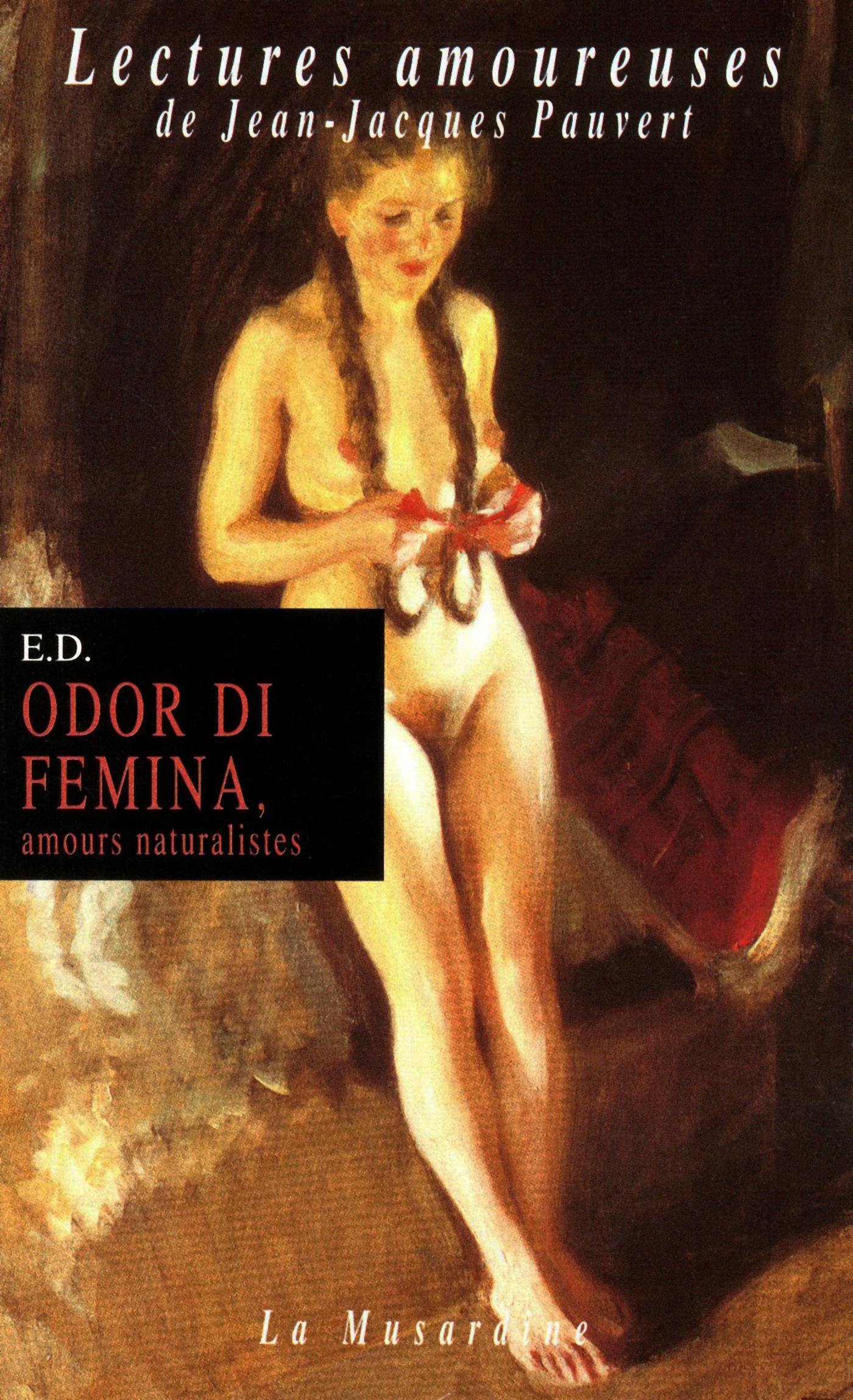 Odor di femina - Amours naturalistes