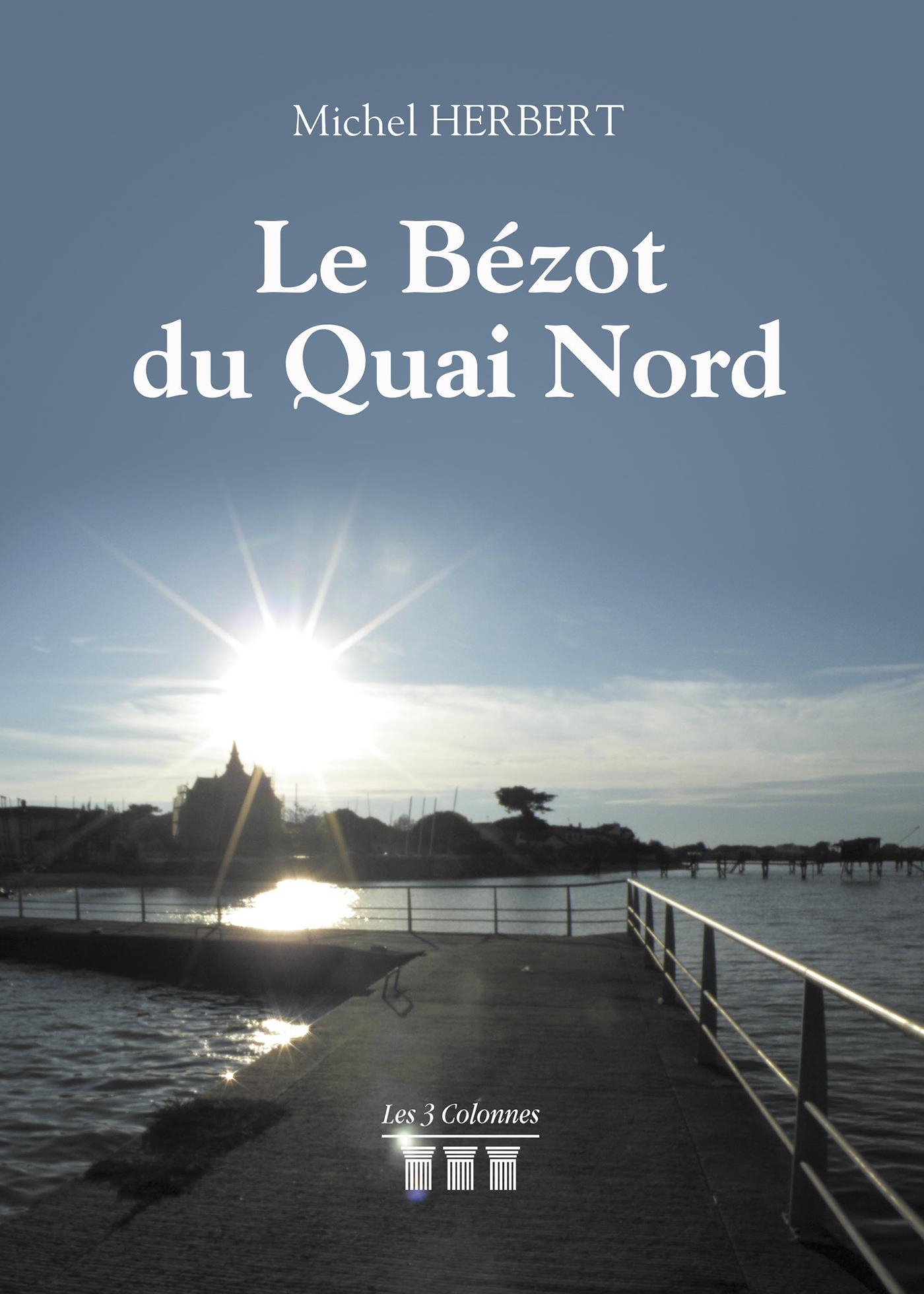 Le Bézot du Quai Nord
