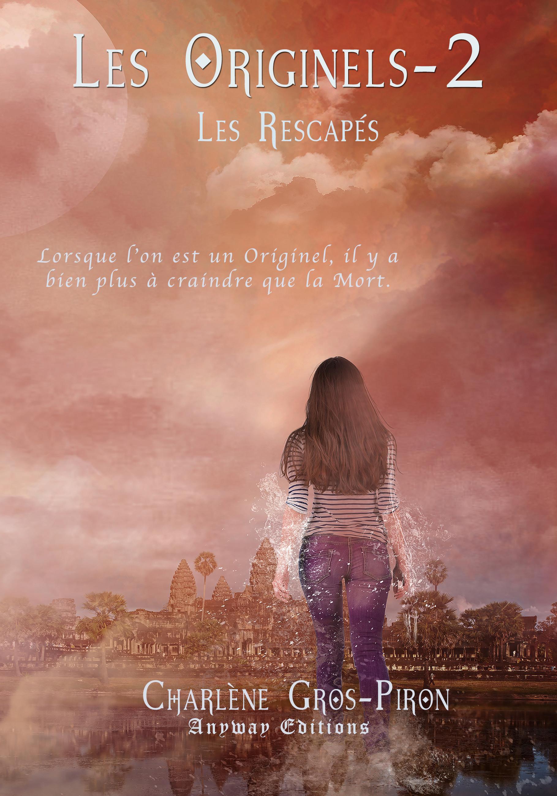 Les Rescapés, LES ORIGINELS, TOME 2