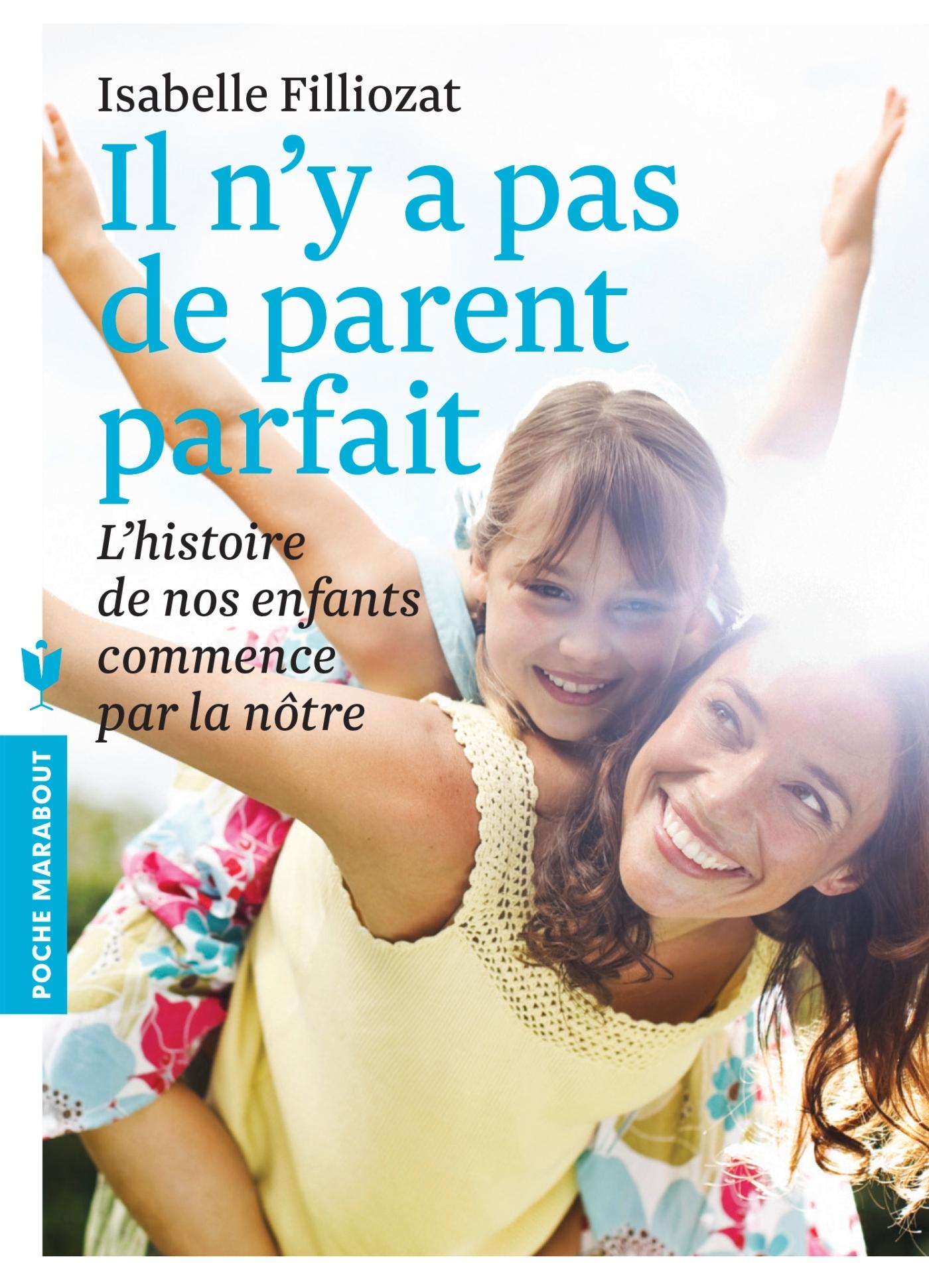 IL N'Y A PAS DE PARENT PARFAIT