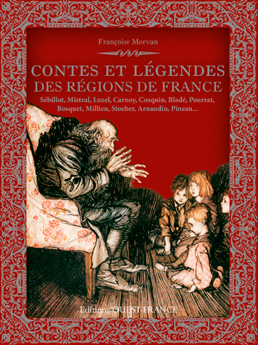 CONTES ET LEGENDES DES REGIONS DE FRANCE (BROCHE)