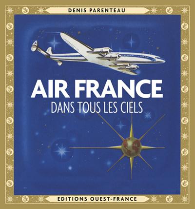 AIR FRANCE, DANS TOUS LES CIELS