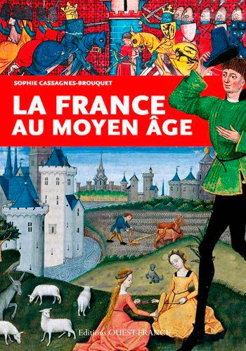 FRANCE AU MOYEN AGE