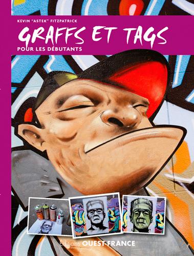 GRAFFS ET TAGS POUR LES DEBUTANTS