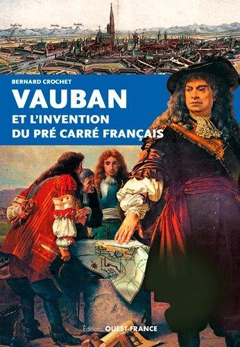 VAUBAN ET INVENTION PRE CARRE FRANCAIS