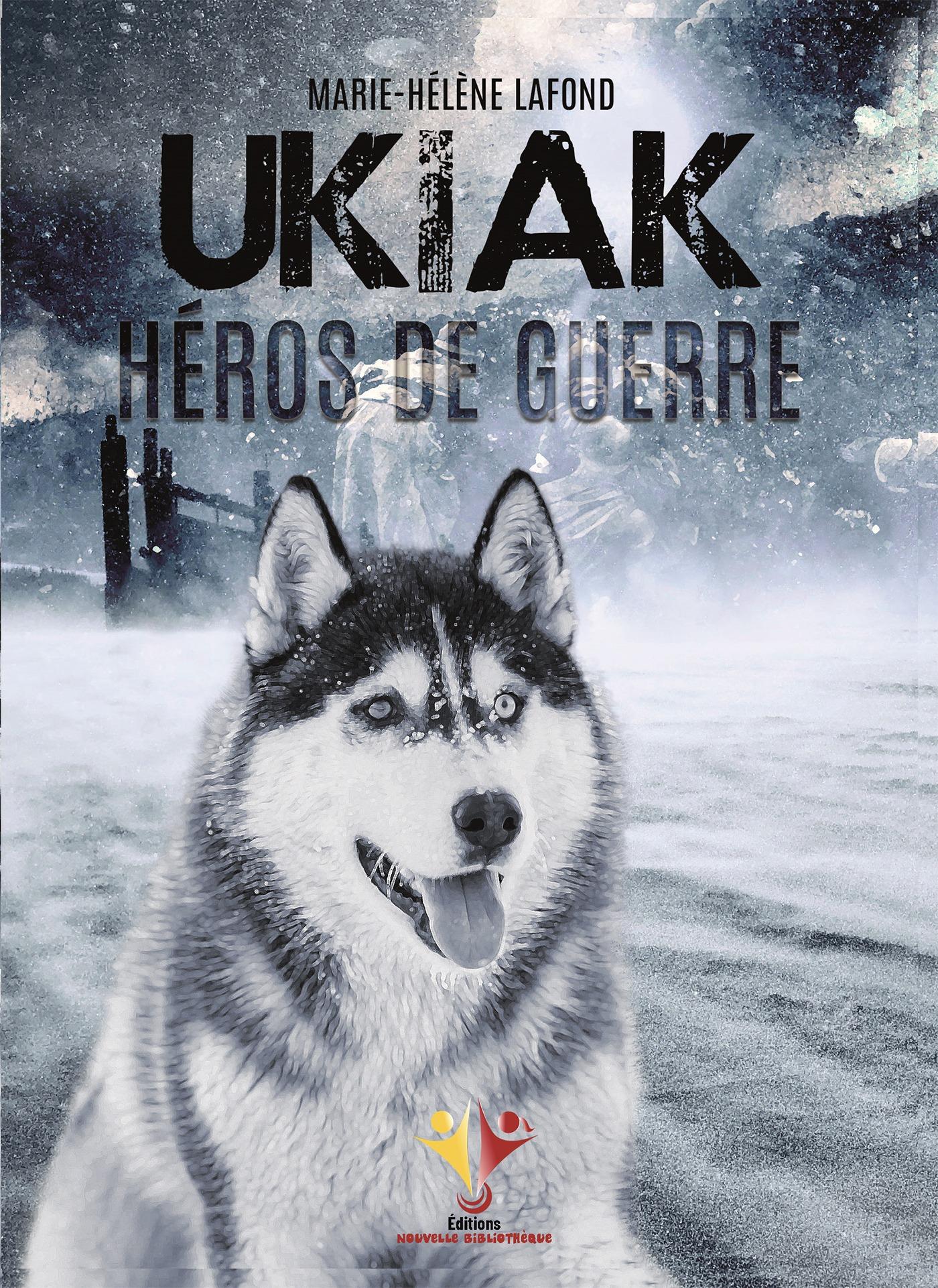 Ukiak, héros de guerre
