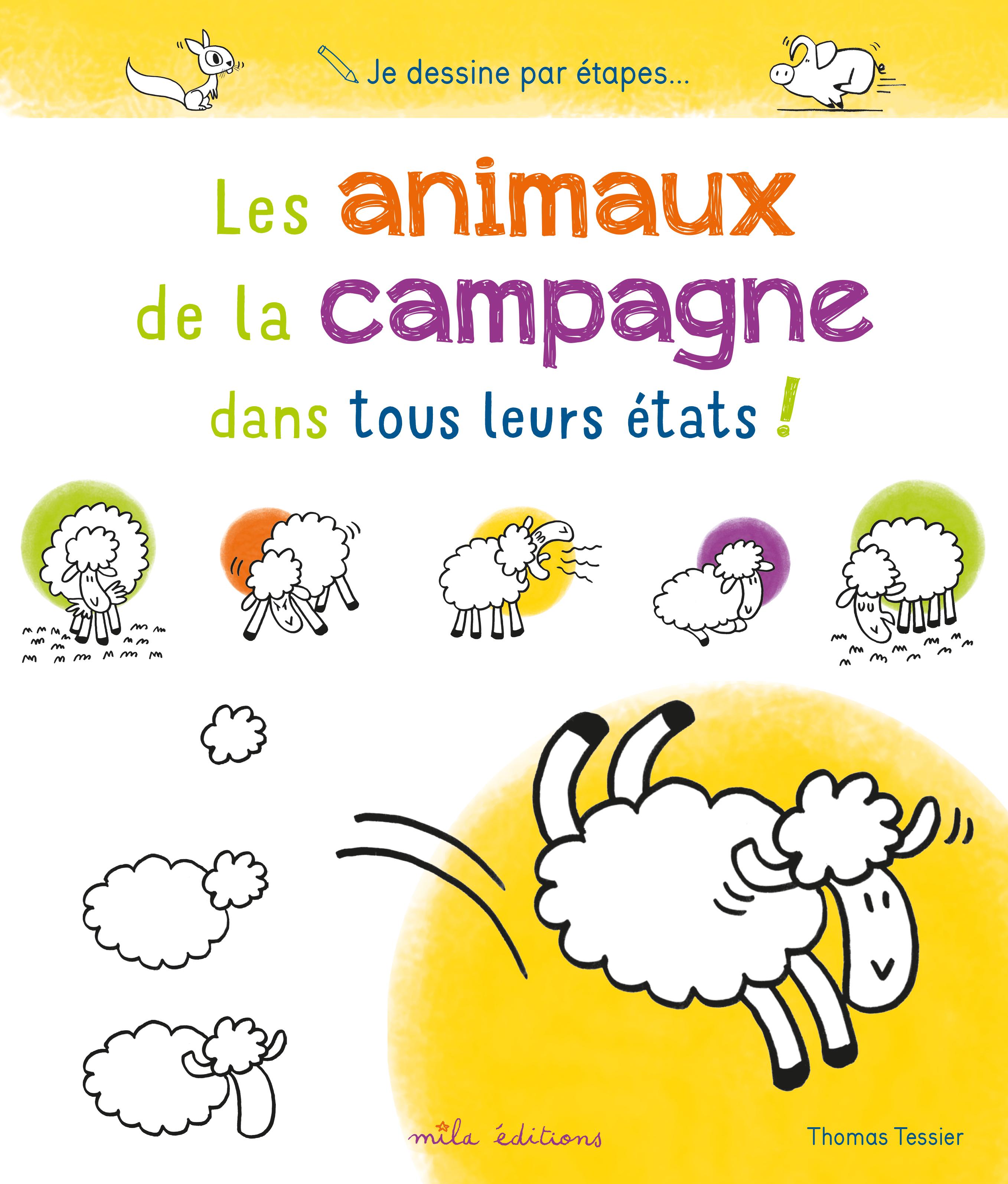 ANIMAUX DE LA CAMPAGNE DANS TOUS LEURS ETATS (LES) !