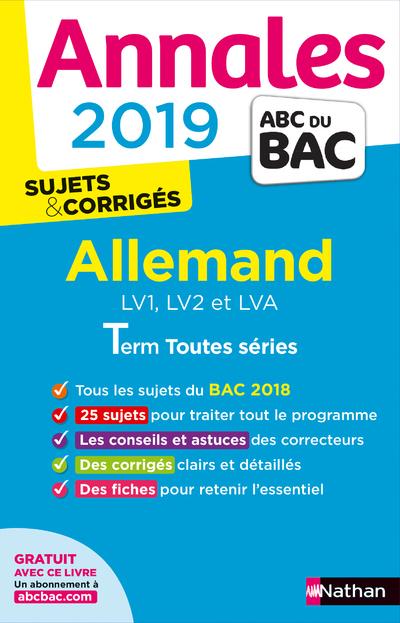 ANNALES BAC 2019 ALLEMAND LV1, LV2 ET LVA TERM TOUTES SERIES - SUJETS ET CORRIGES