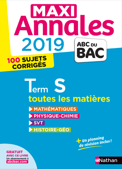 MAXI ANNALES BAC 2019 - TERM S