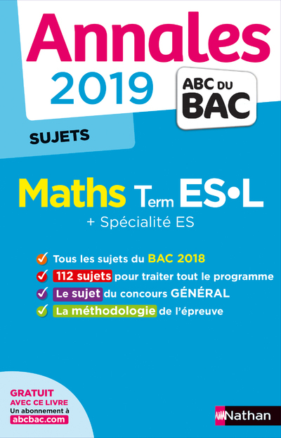 ANNALES BAC 2019 MATHS TERM ES-L - NON CORRIGE