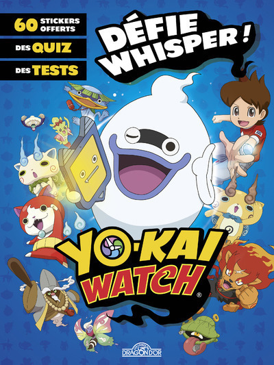 YO-KAI WATCH - DEFIE WHISPER !
