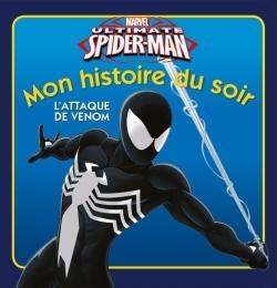 ULTIMATE SPIDERMAN , MON HISTOIRE DU SOIR