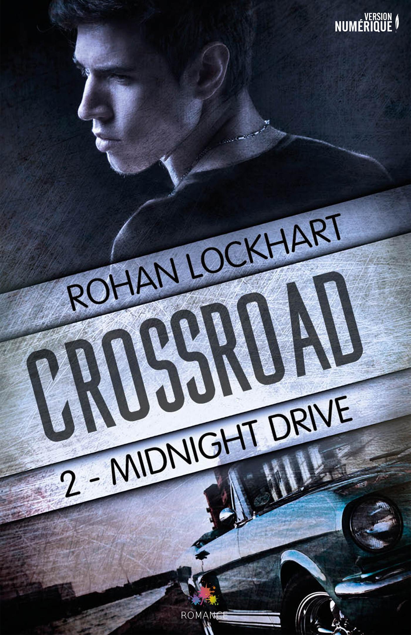 Midnight Drive, CROSSROAD, T2
