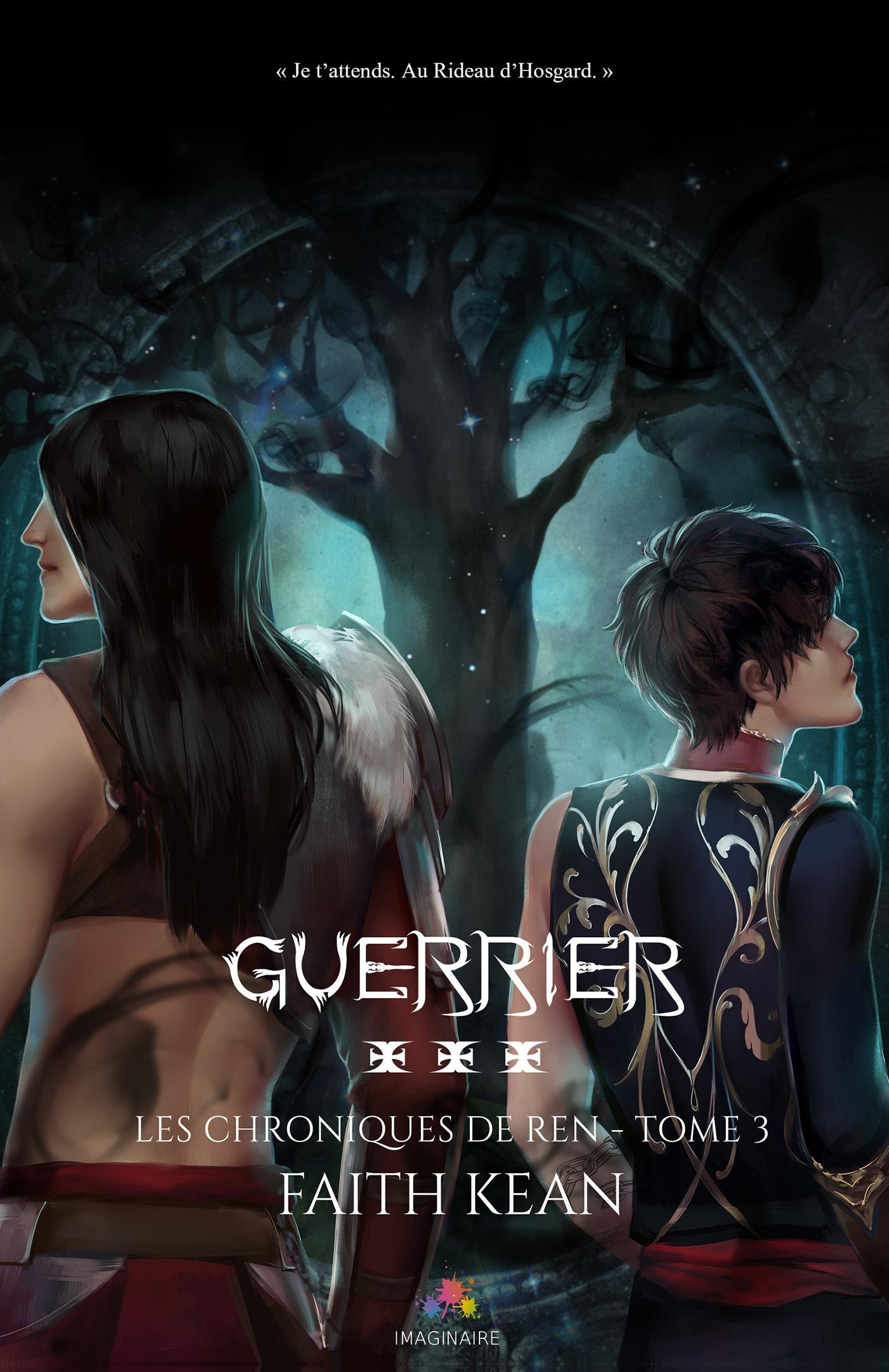 Guerrier, LES CHRONIQUES DE REN, T3