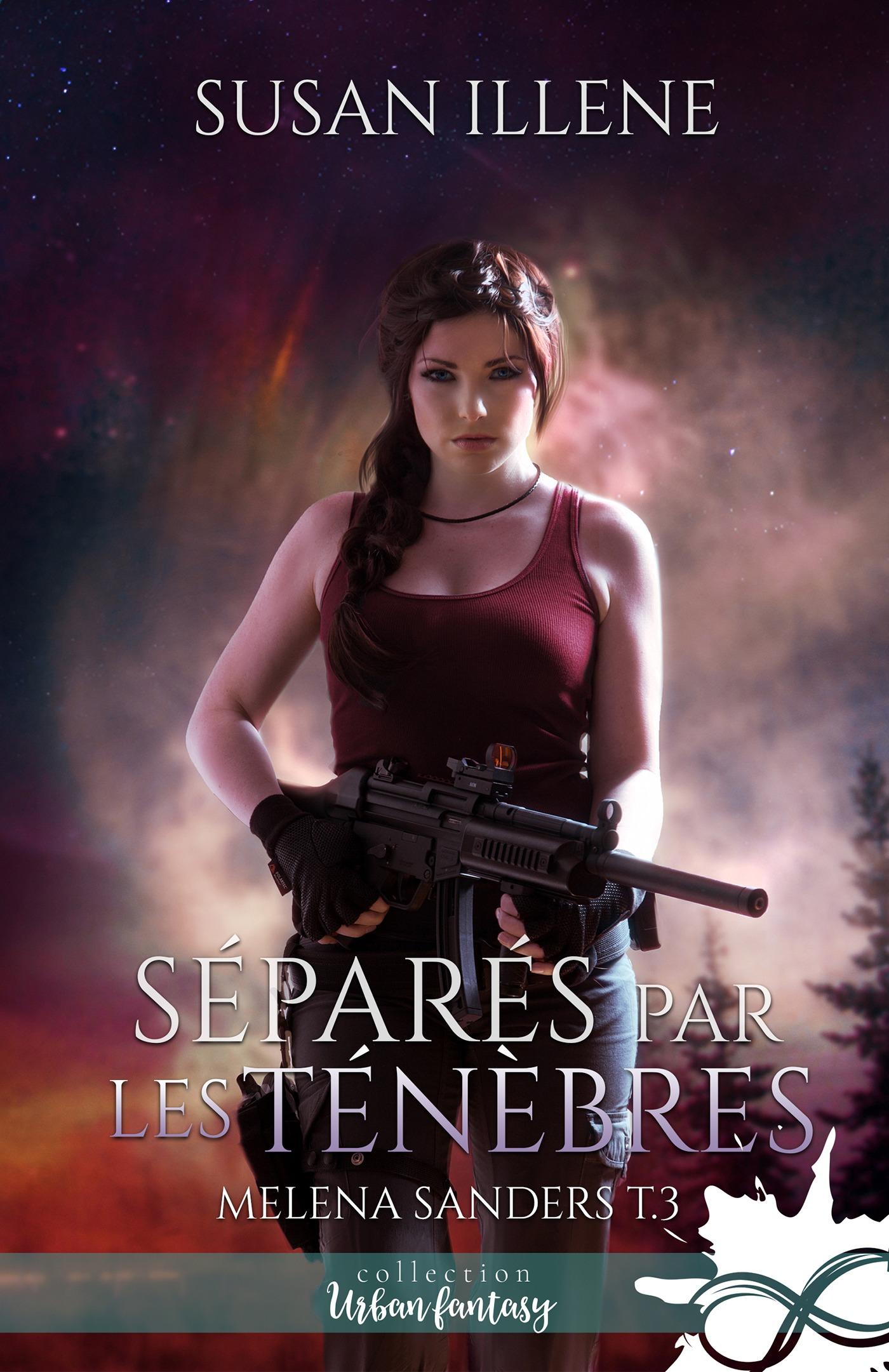 Séparés par les Ténèbres, MELENA SANDERS, T3