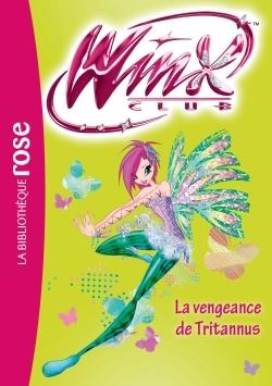 WINX CLUB 55 - LA VENGEANCE DE TRITANNUS