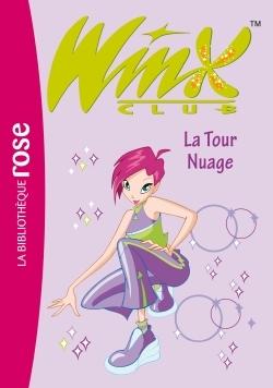 WINX CLUB 05 - LA TOUR NUAGE