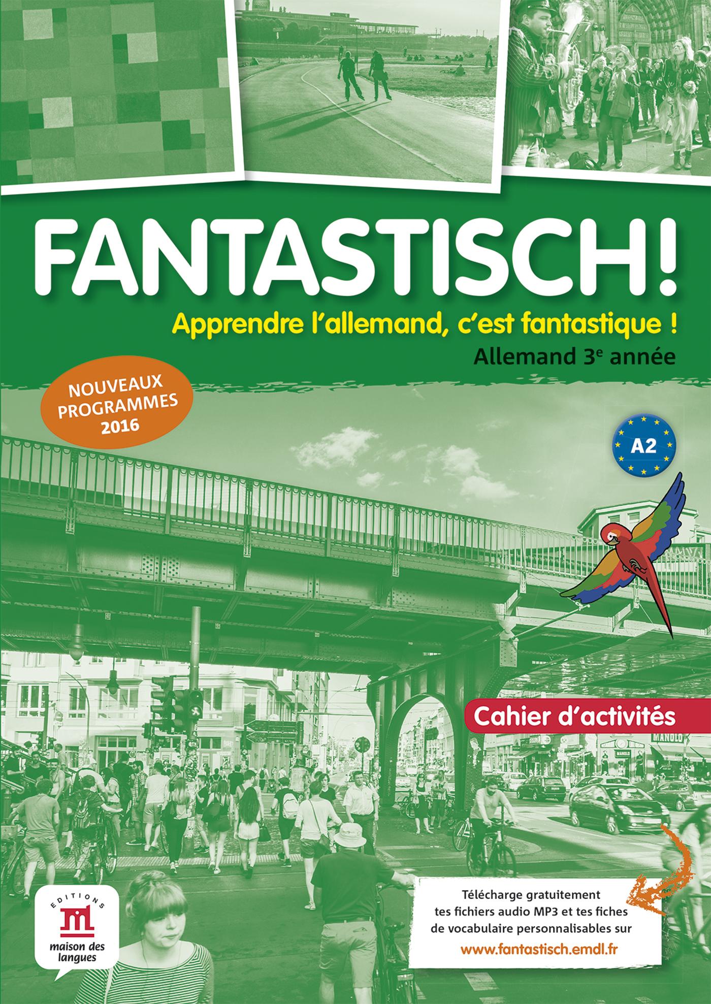 FANTASTISCH! 3 - CAHIER D'ACTIVITES