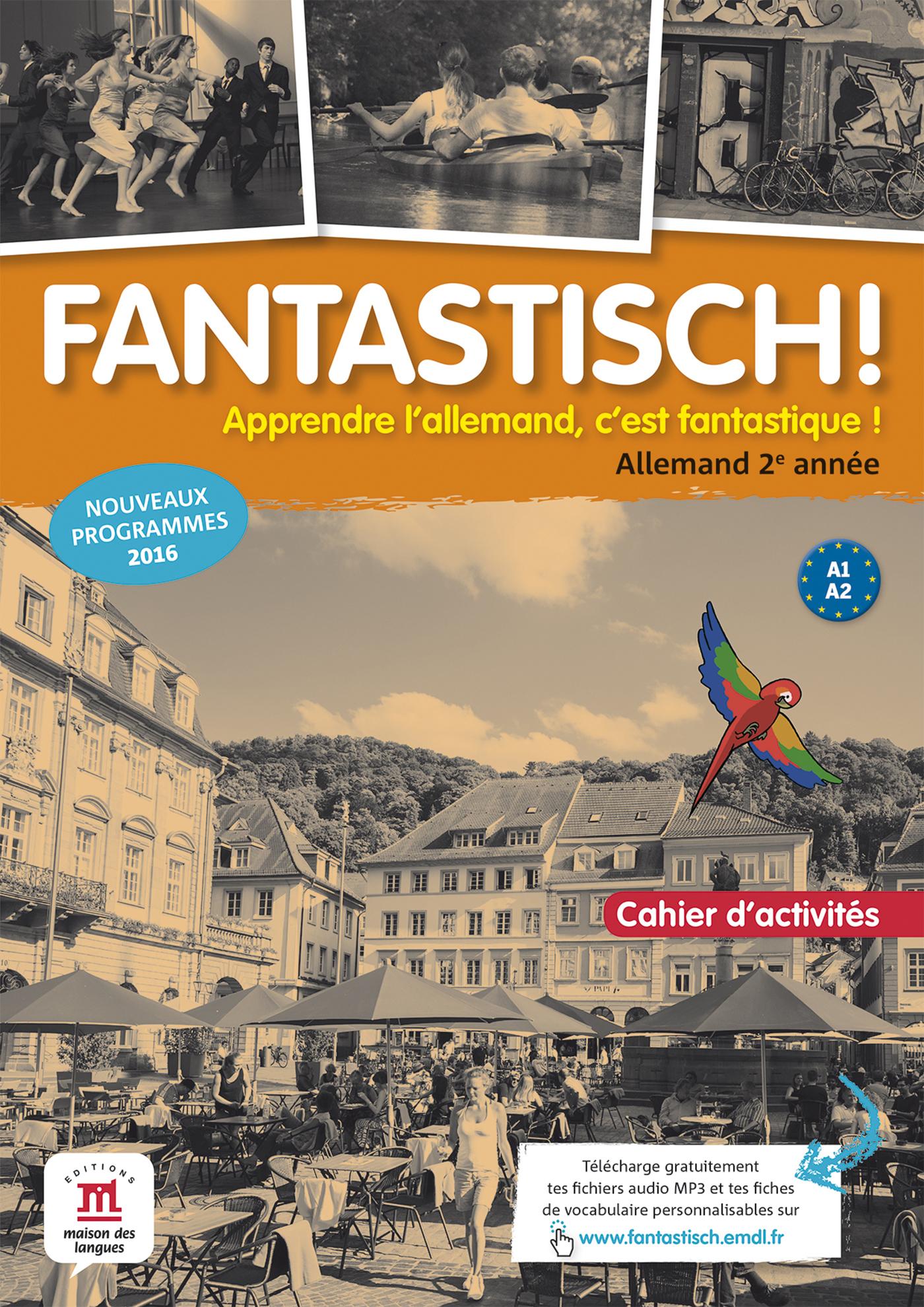 FANTASTISCH! 2 - CAHIER D'ACTIVITES