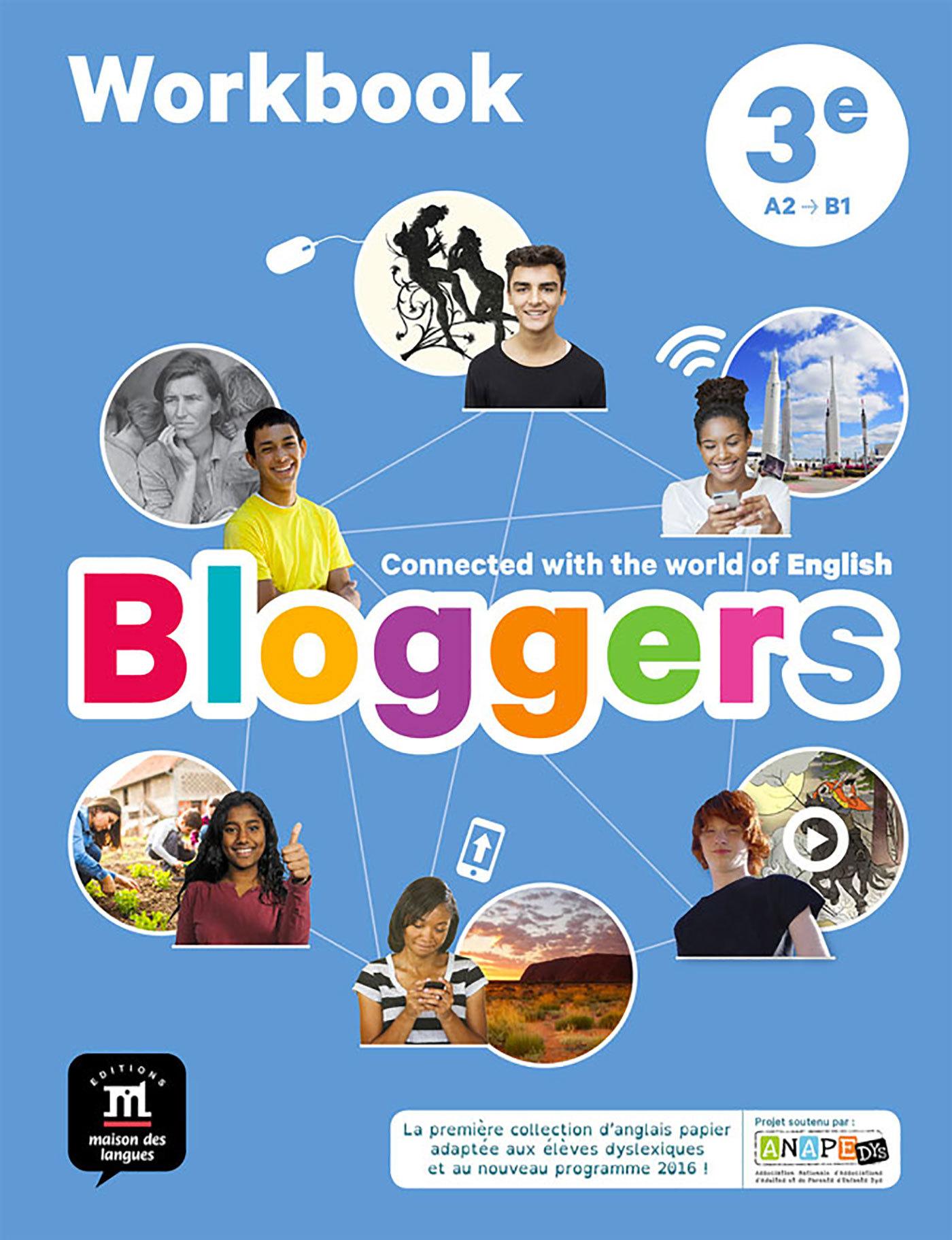 BLOGGERS 3E - CAHIER D'ACTIVITES