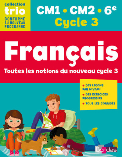 TRIO FRANCAIS CM1 - CM2 - 6EME - CYCLE 3