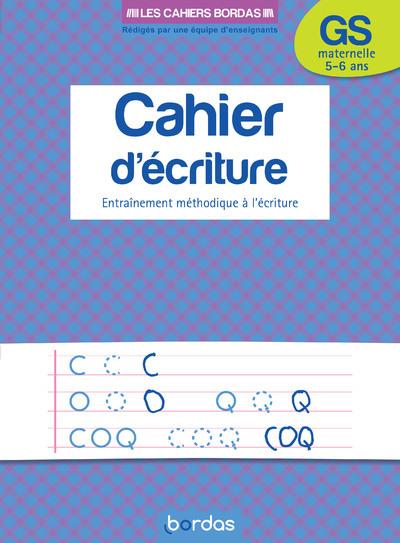 CAHIER D'ECRITURE GRANDE SSECTION - MATERNELLE 5-6 ANS - ENTRAINEMENT METHODIQUE A L'ECRITURE