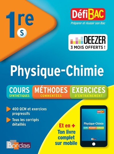 DEFIBAC COURS METHODES EXERCICES PHYSIQUE/CHIMIE 1ERE S