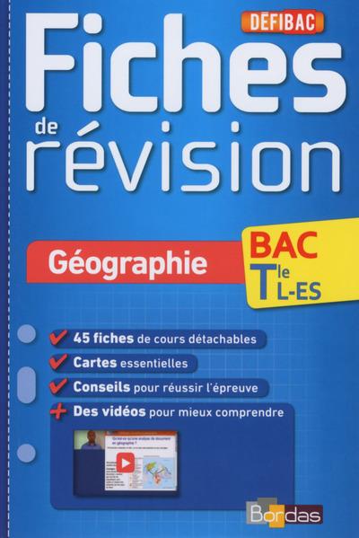 DEFIBAC FICHES DE REVISION GEOGRAPHIE TLE L-ES