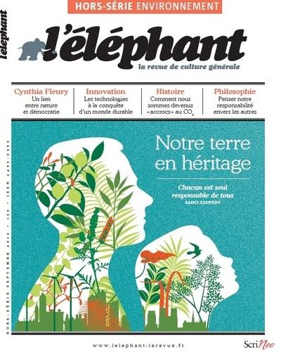 NOTRE TERRE EN HERITAGE : HORS-SERIE L'ELEPHANT