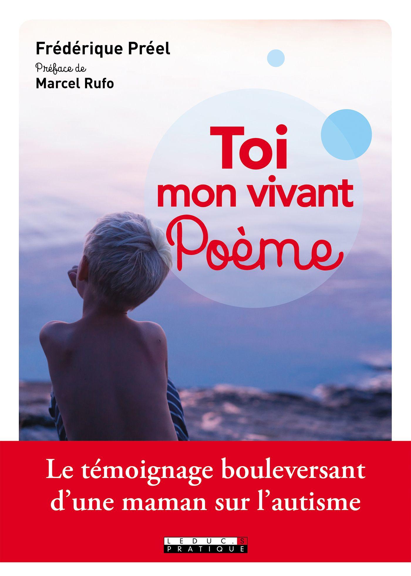 Toi mon vivant poème, LE TÉMOIGNAGE BOULEVERSANT D'UNE MAMAN SUR L'AUTISME