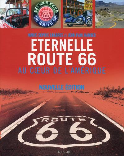 ETERNELLE ROUTE 66, AU COEUR DE L'AMERIQUE