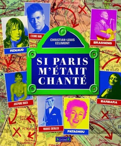 SI PARIS M'ETAIT CHANTE