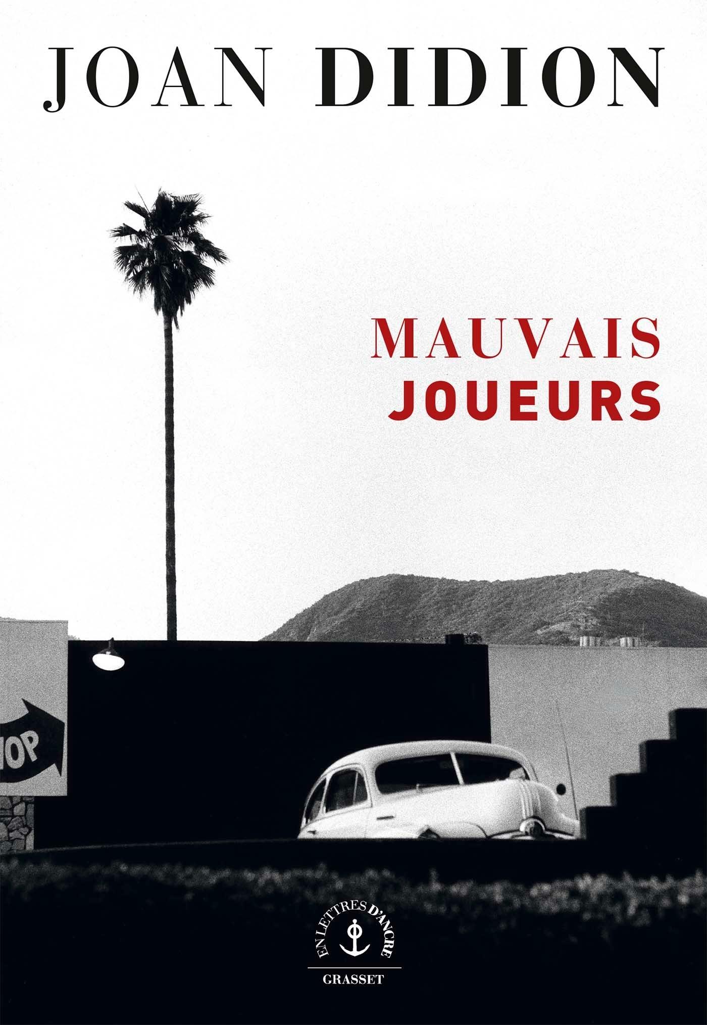 MAUVAIS JOUEURS - ROMAN