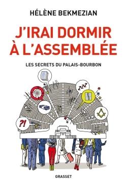 J'IRAI DORMIR A L'ASSEMBLEE