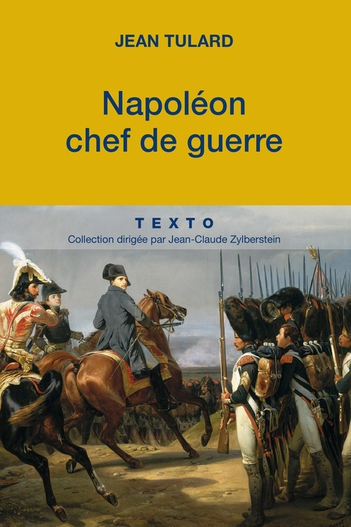 NAPOLEON CHEF DE GUERRE
