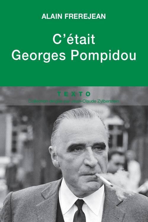 C'ETAIT GEORGES POMPIDOU
