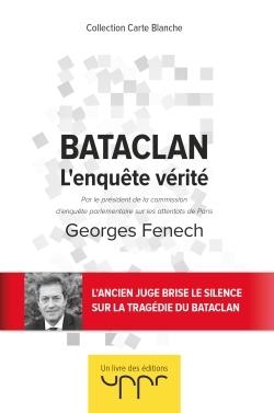 BATACLAN - L'ENQUETE VERITE