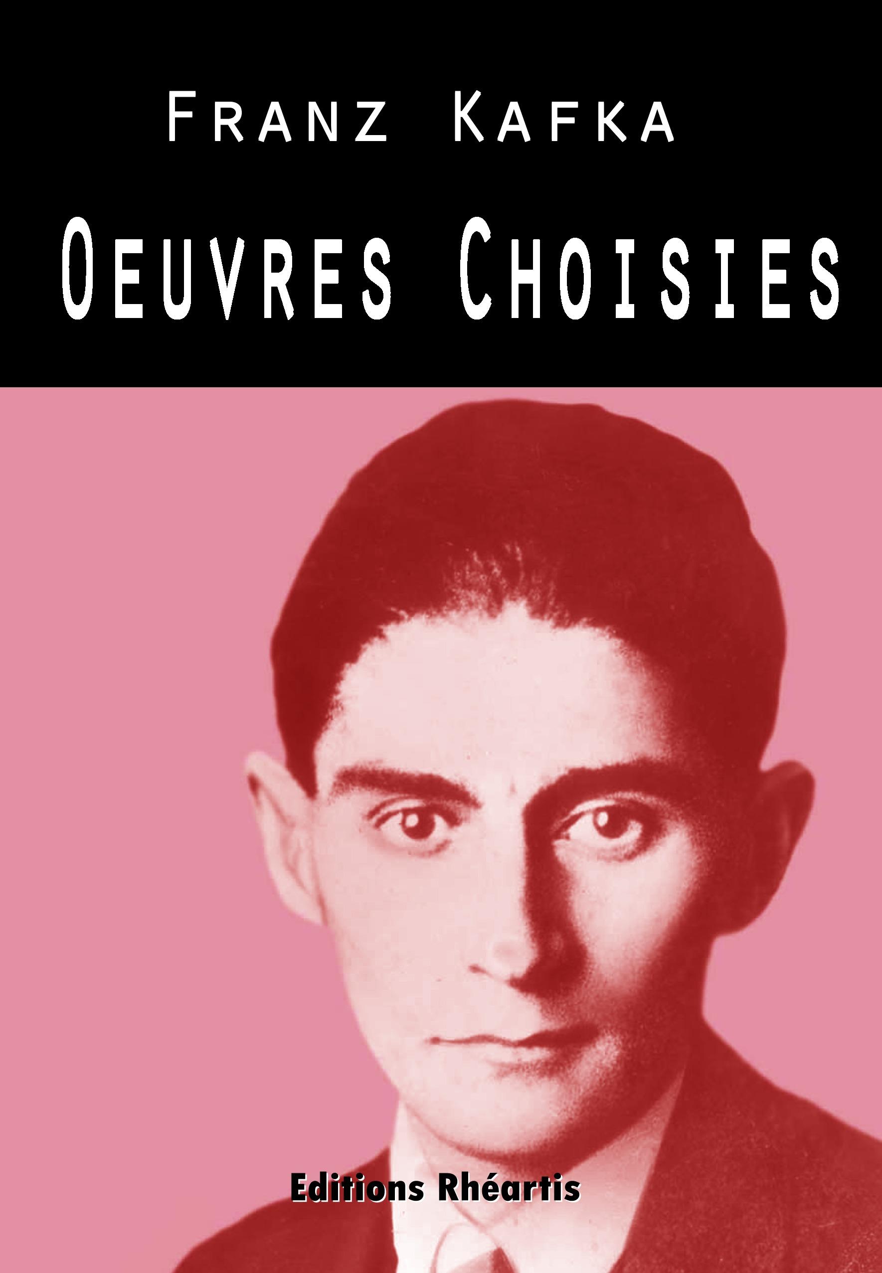 Kafka - Oeuvres Choisies