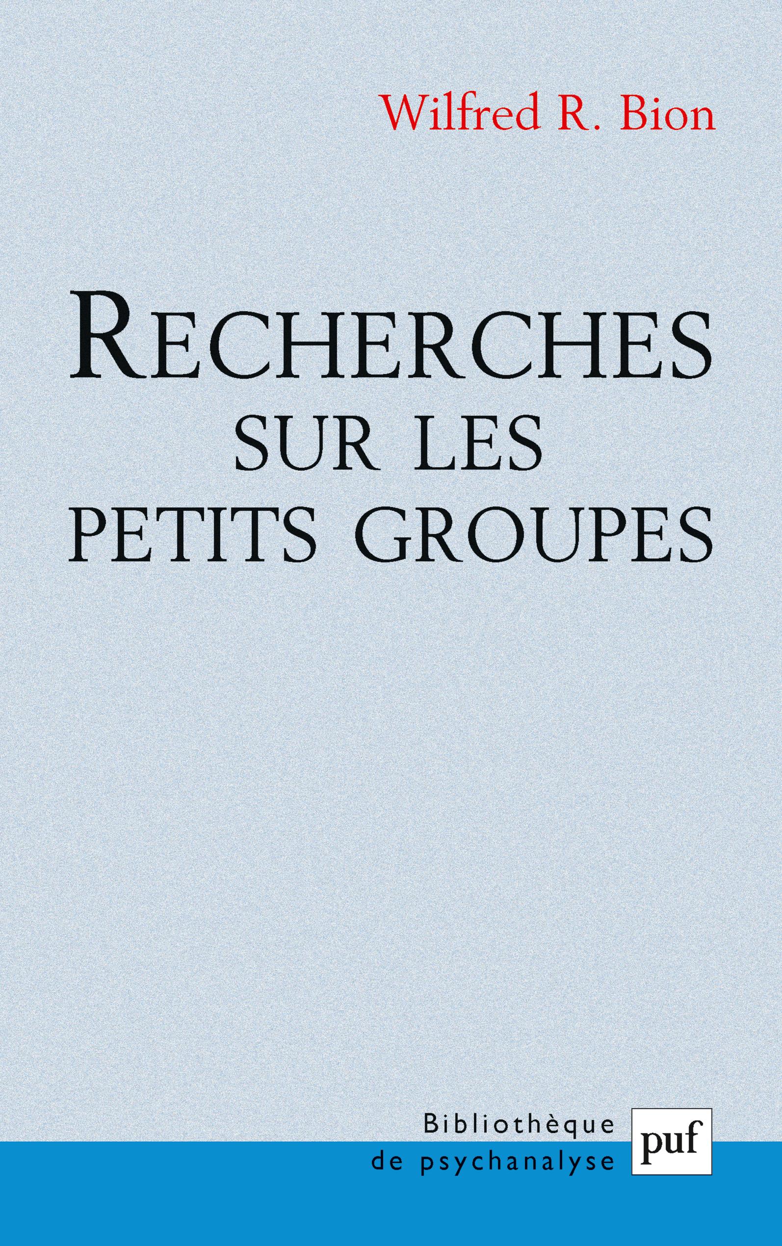 RECHERCHES SUR LES PETITS GROUPES (9E ED)