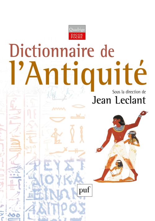 DICTIONNAIRE DE L'ANTIQUITE( 2ED)