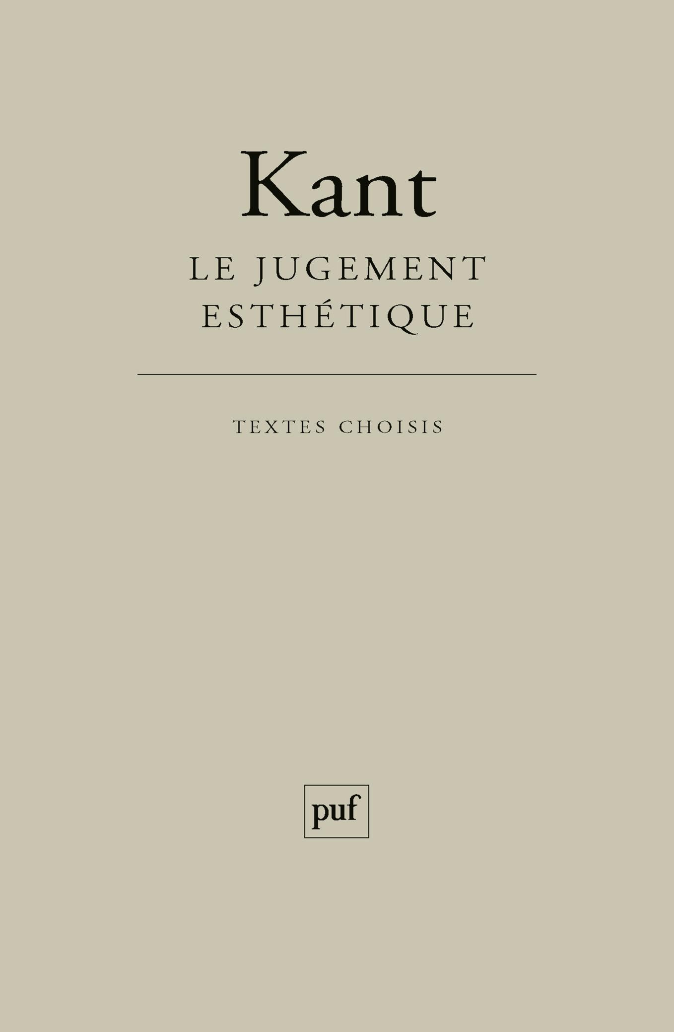 LE JUGEMENT ESTHETIQUE (13ED) - TEXTES CHOISIS