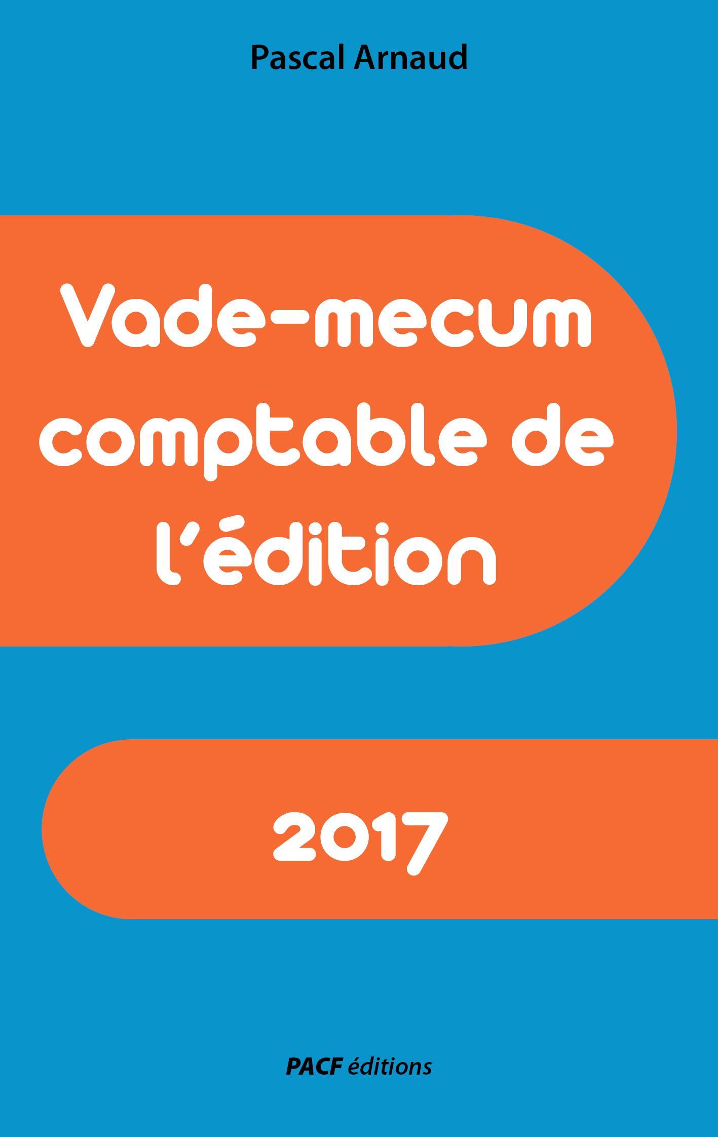 Vade-mecum comptable de l'édition 2017
