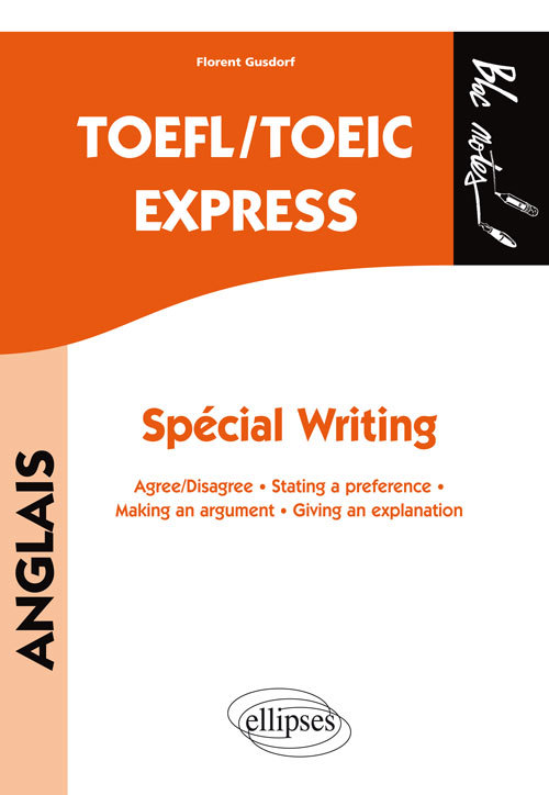 TOEFL/TOEIC EXPRESS SPECIAL AGREE/DISAGREE STATINGA PREFERENCE MAKING AN ARGUMENT GIVING EXPLENATION